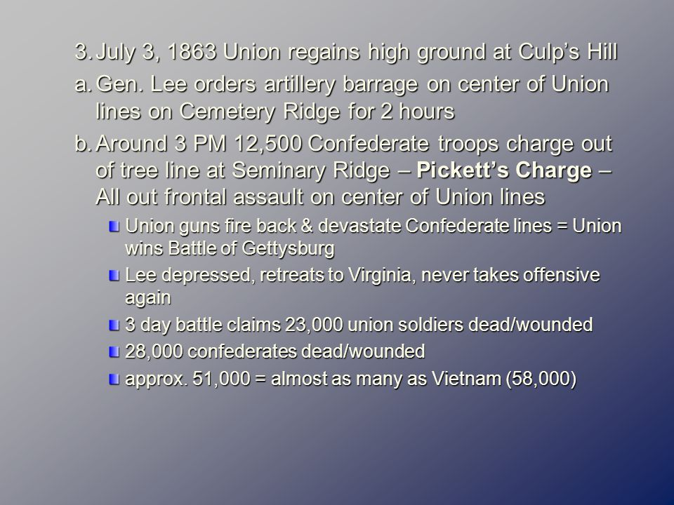 3.July 3, 1863 Union regains high ground at Culp's Hill a.Gen.