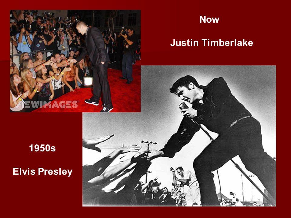 1950s Elvis Presley Now Justin Timberlake