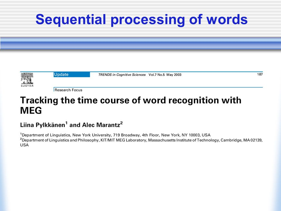 Sequential processing of words
