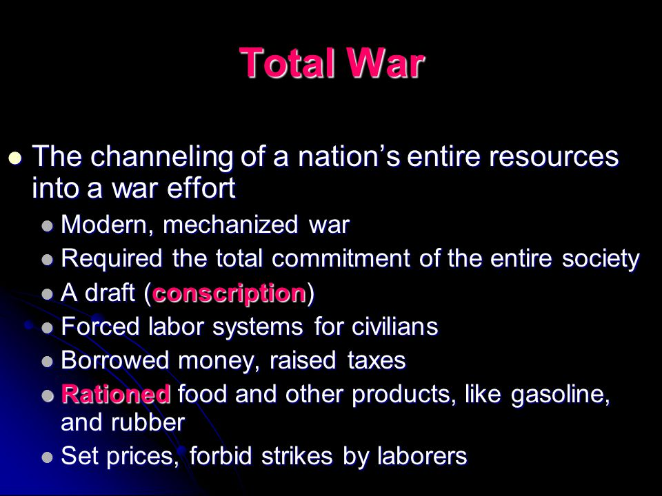 Winning the War Total War Total War The United States Declares War The United States Declares War Armistice Armistice