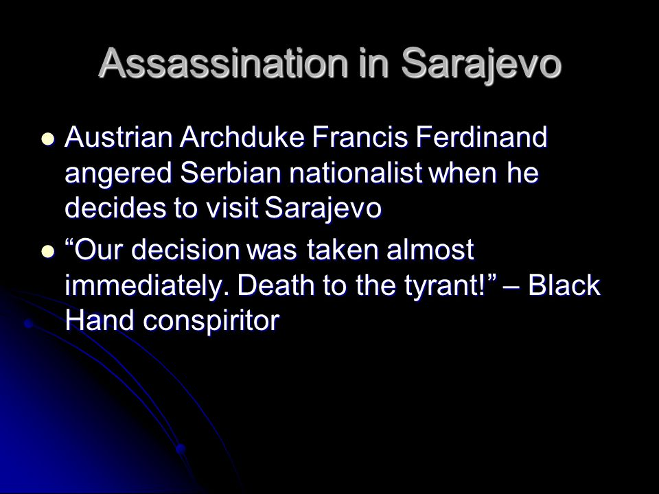 Trigger Incident Assassination of Archduke Ferdinand