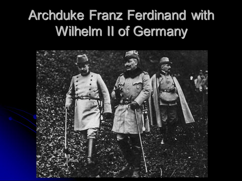 That's Right…Germany, Led by Kaiser Wilhelm
