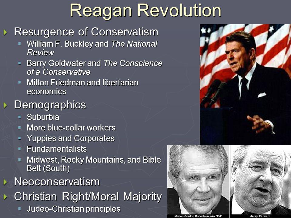 Reagan Revolution  Resurgence of Conservatism  William F.