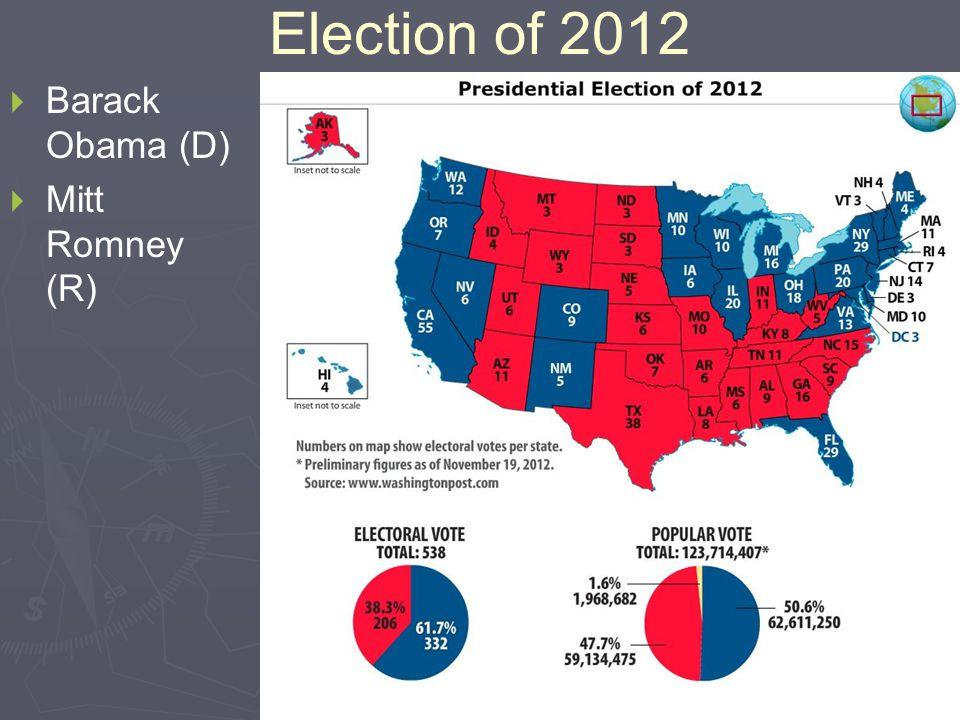 Election of 2012   Barack Obama (D)   Mitt Romney (R)