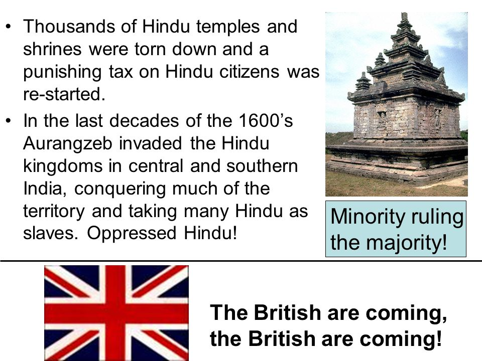 Thousands of Hindu temples and shrines were torn down and a punishing tax on Hindu citizens was re-started.