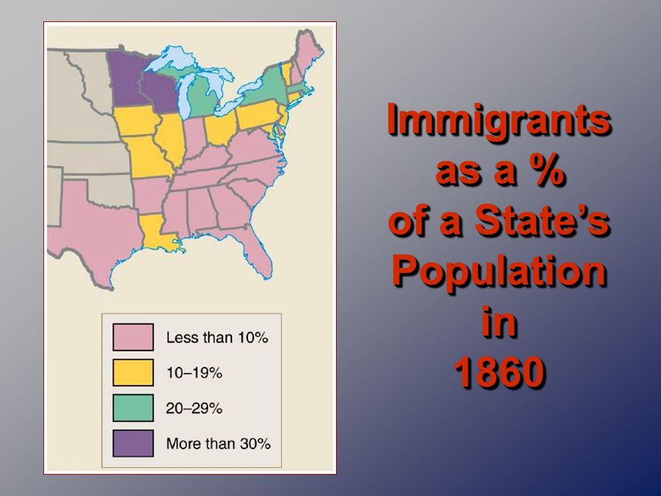 Immigrants as a % of a State's Population in 1860