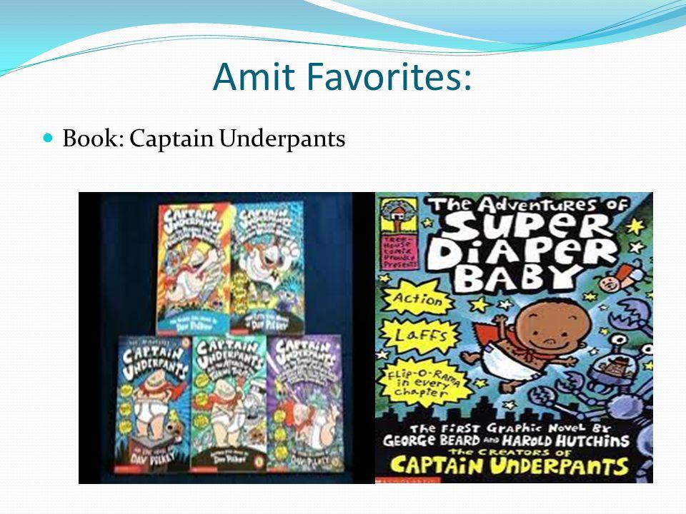Amit Favorites: Book: Captain Underpants