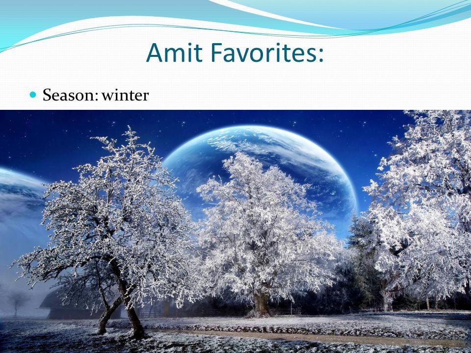 Amit Favorites: Season: winter