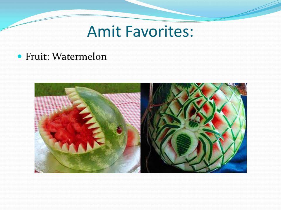 Amit Favorites: Fruit: Watermelon