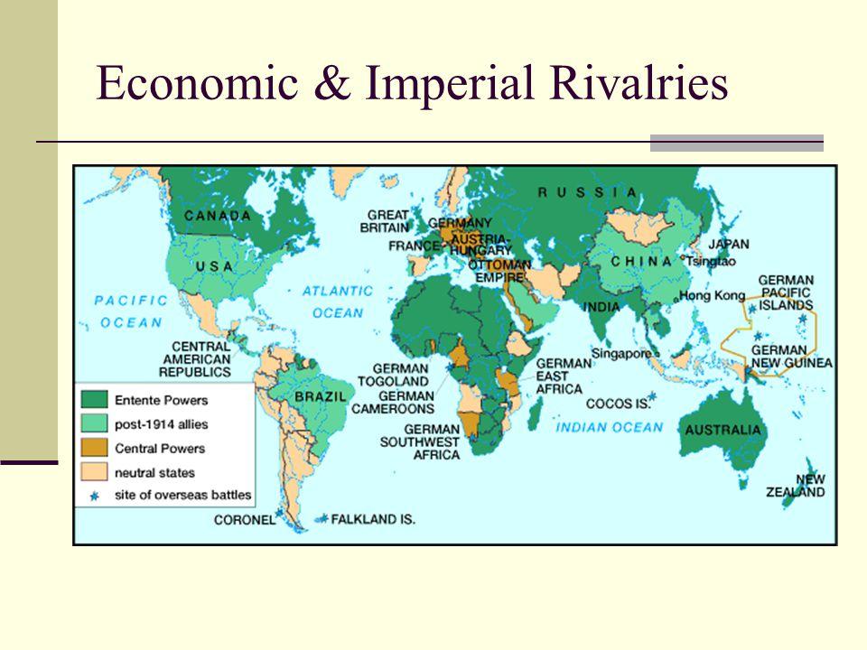 Economic & Imperial Rivalries