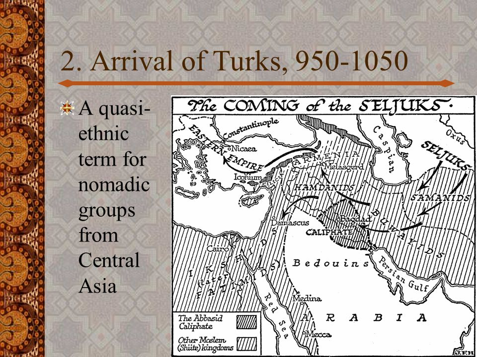 Internal fractures of the post- caliphate world 1.Buyid Sultanate 2.Turks, especially Saljuqs 3.Fatimid Empire 4.Western Mediterranean: Almoravid Berbers 16