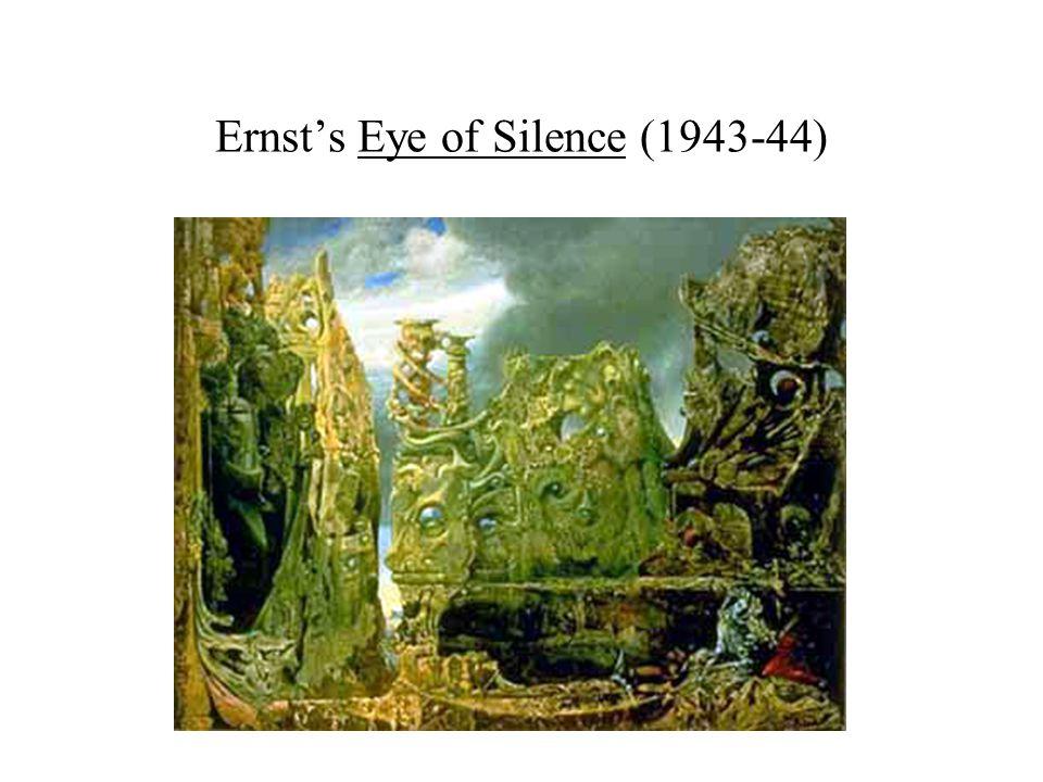 Ernst's Eye of Silence (1943-44)