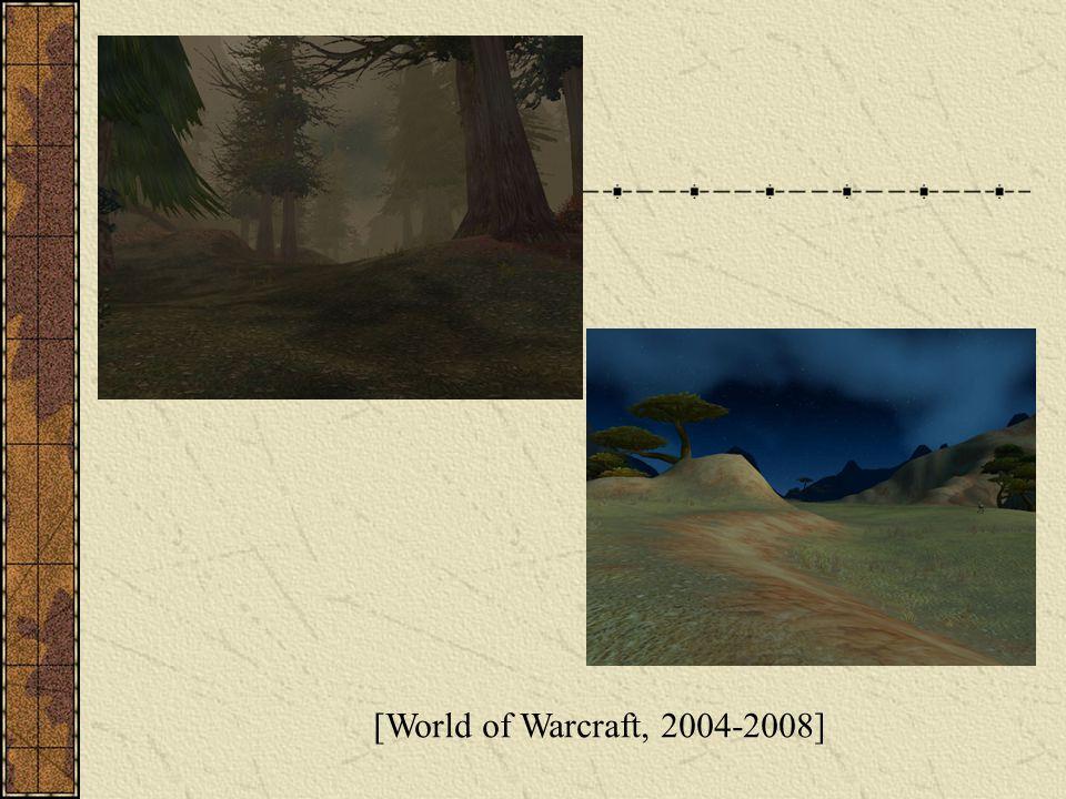 [World of Warcraft, 2004-2008]