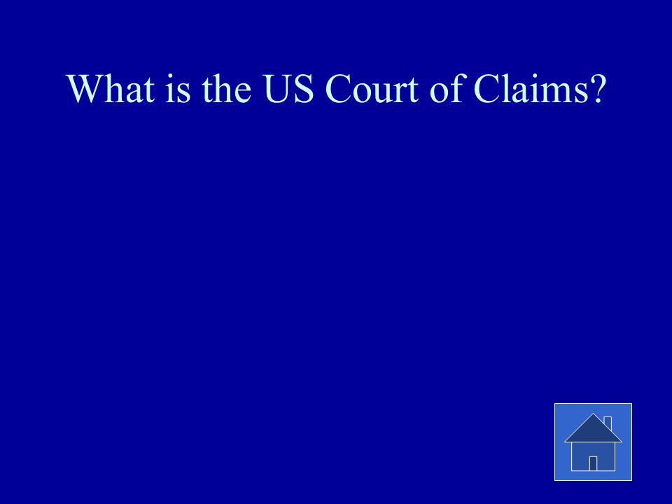 What is the US Court of Claims?