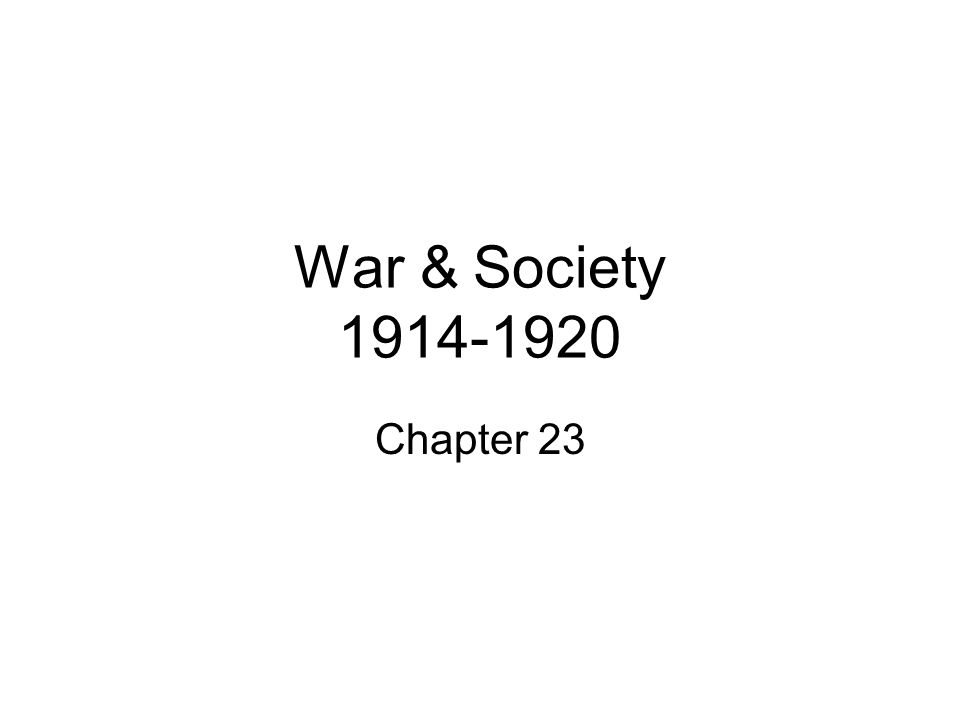 War & Society 1914-1920 Chapter 23