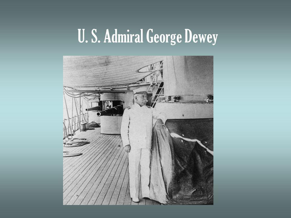U. S. Admiral George Dewey