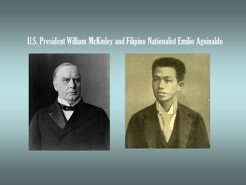 U.S. President William McKinley and Filipino Nationalist Emilio Aguinaldo