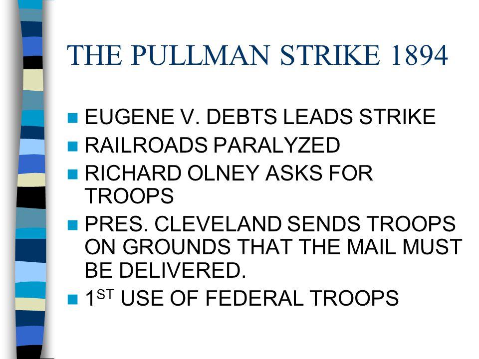 THE PULLMAN STRIKE 1894 EUGENE V.