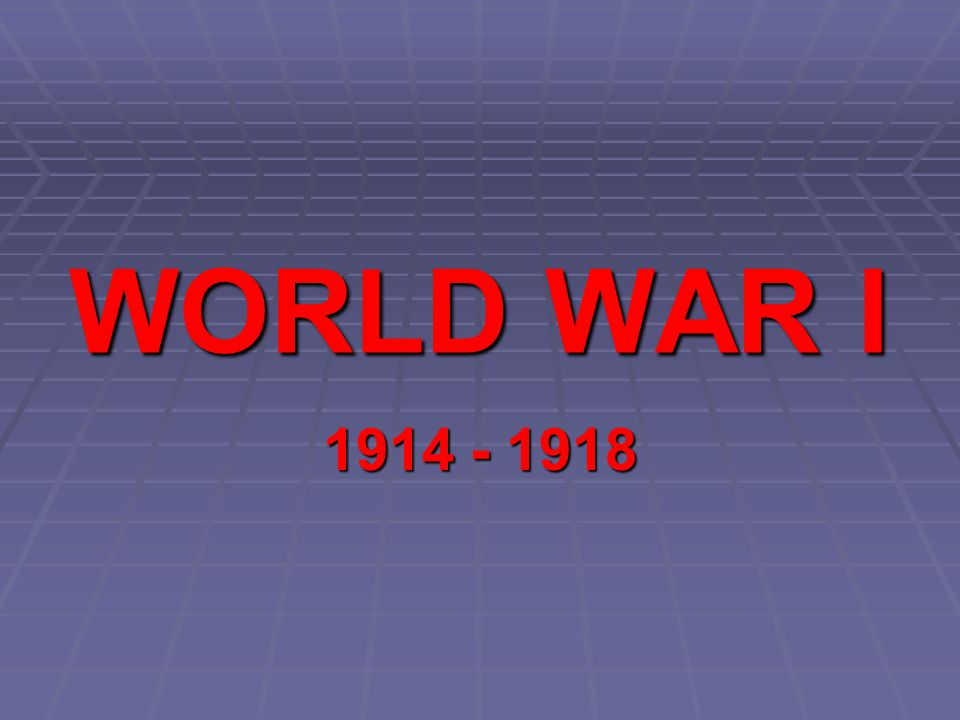 WWI Game 1.1. Get into teams with desks together 2.