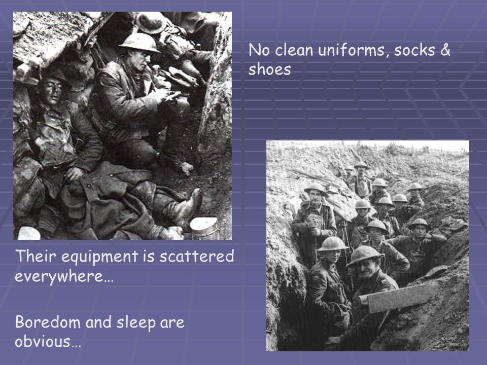 No clean uniforms, socks & shoes Their equipment is scattered everywhere… Boredom and sleep are obvious…