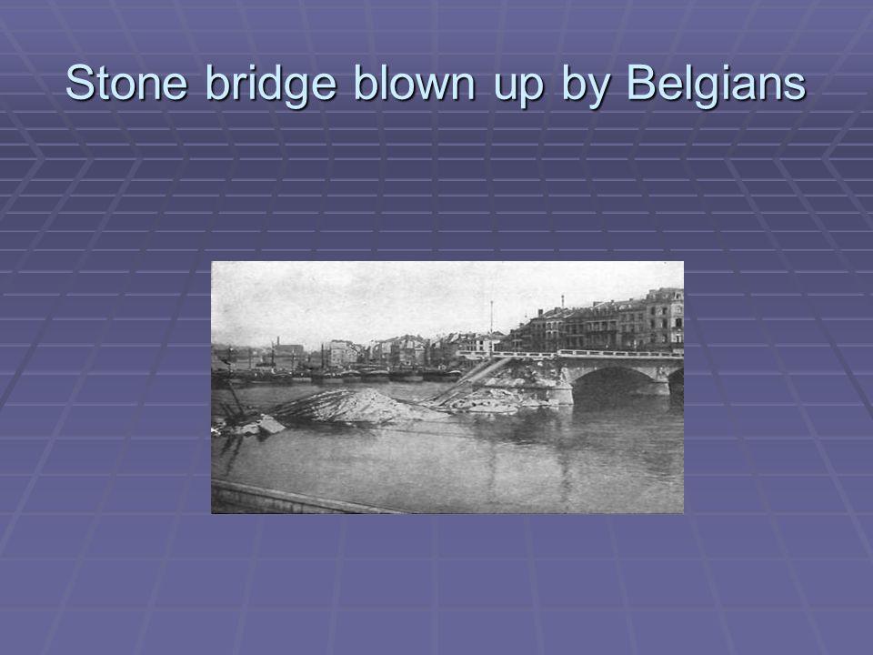 Stone bridge blown up by Belgians