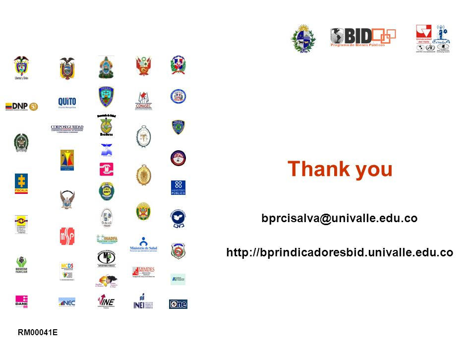 Thank you bprcisalva@univalle.edu.co http://bprindicadoresbid.univalle.edu.co RM00041E