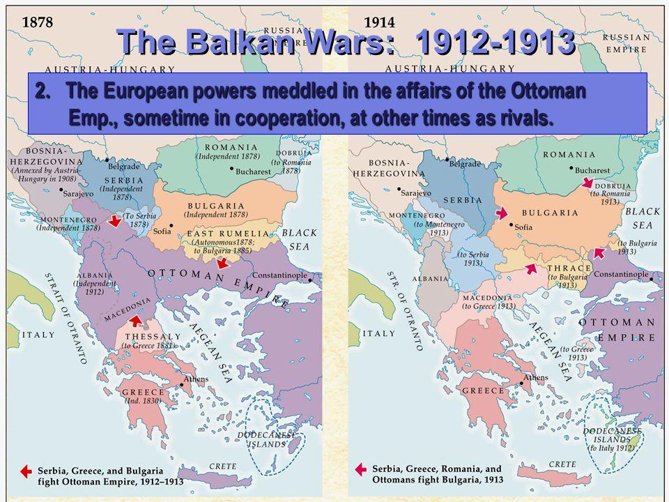 A.The Ottoman Empire & the Balkans The Balkans in 1878 1.