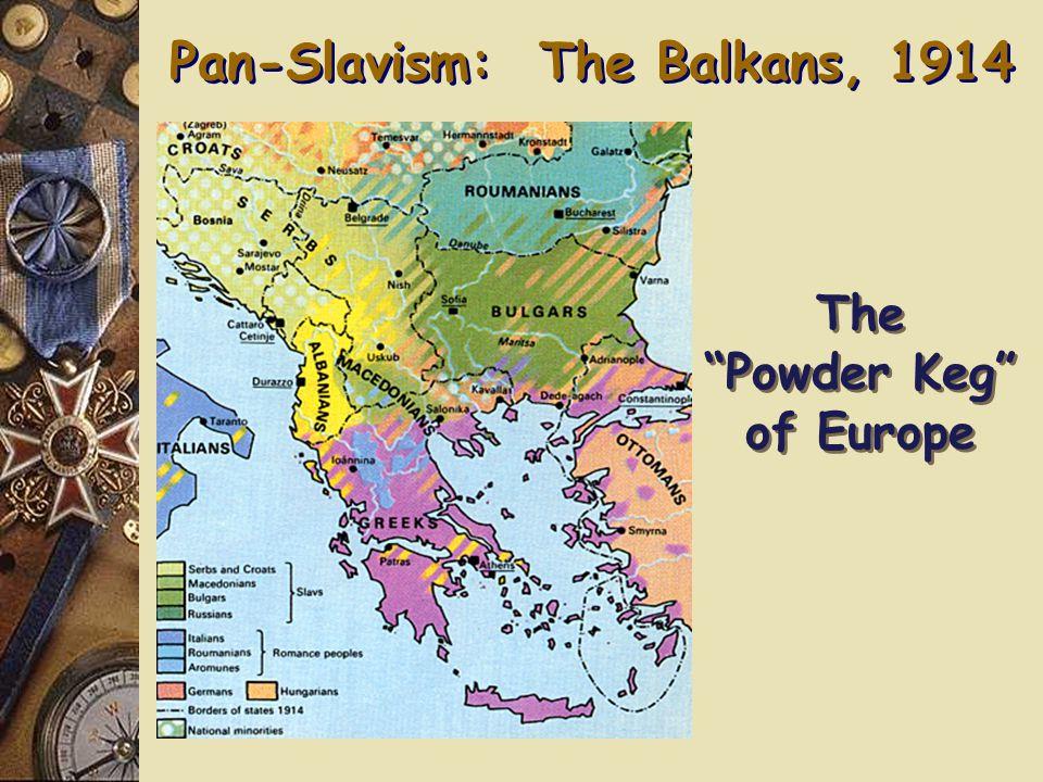 A.The Ottoman Empire & the Balkans The Balkan Wars: 1912-1913 2.