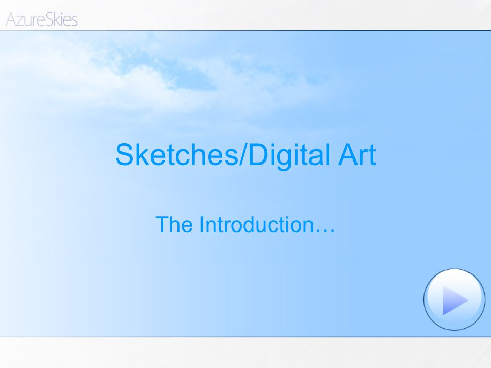 Sketches/Digital Art The Introduction…