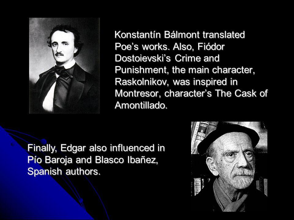 Konstantín Bálmont translated Poe's works.