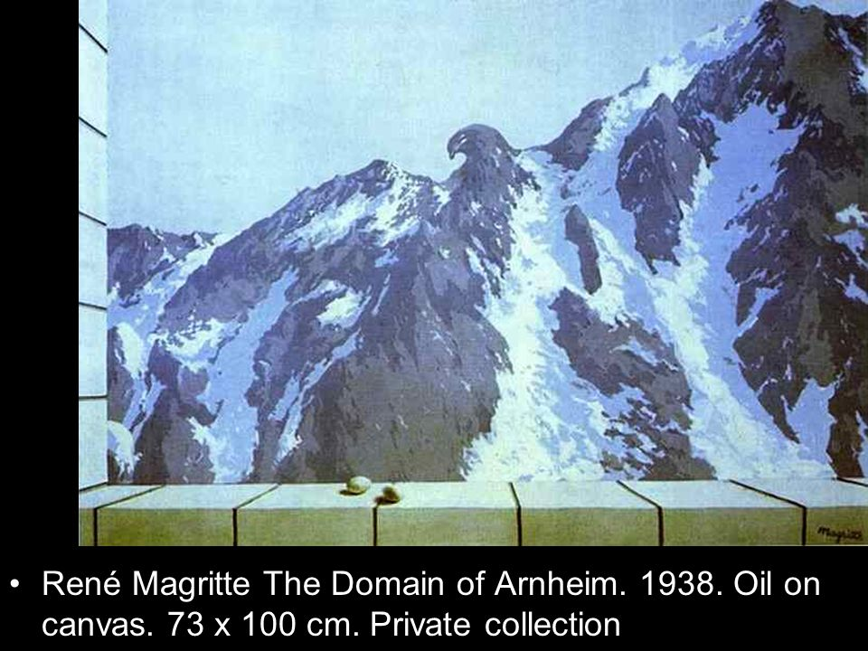 René Magritte The Domain of Arnheim. 1938. Oil on canvas. 73 x 100 cm. Private collection