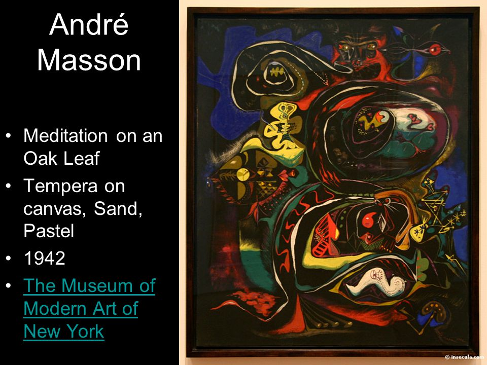 André Masson Meditation on an Oak Leaf Tempera on canvas, Sand, Pastel 1942 The Museum of Modern Art of New YorkThe Museum of Modern Art of New York