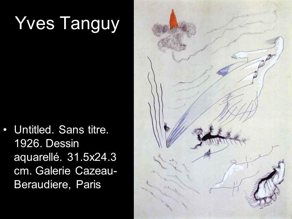 Yves Tanguy Untitled. Sans titre. 1926. Dessin aquarellé.
