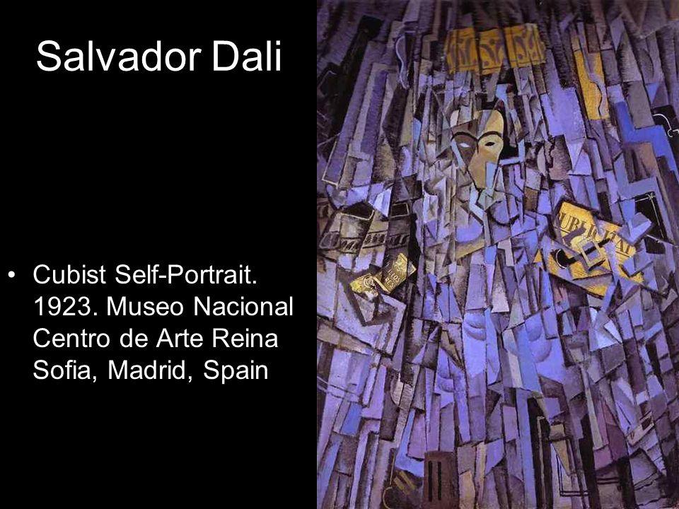 Salvador Dali Cubist Self-Portrait. 1923. Museo Nacional Centro de Arte Reina Sofia, Madrid, Spain