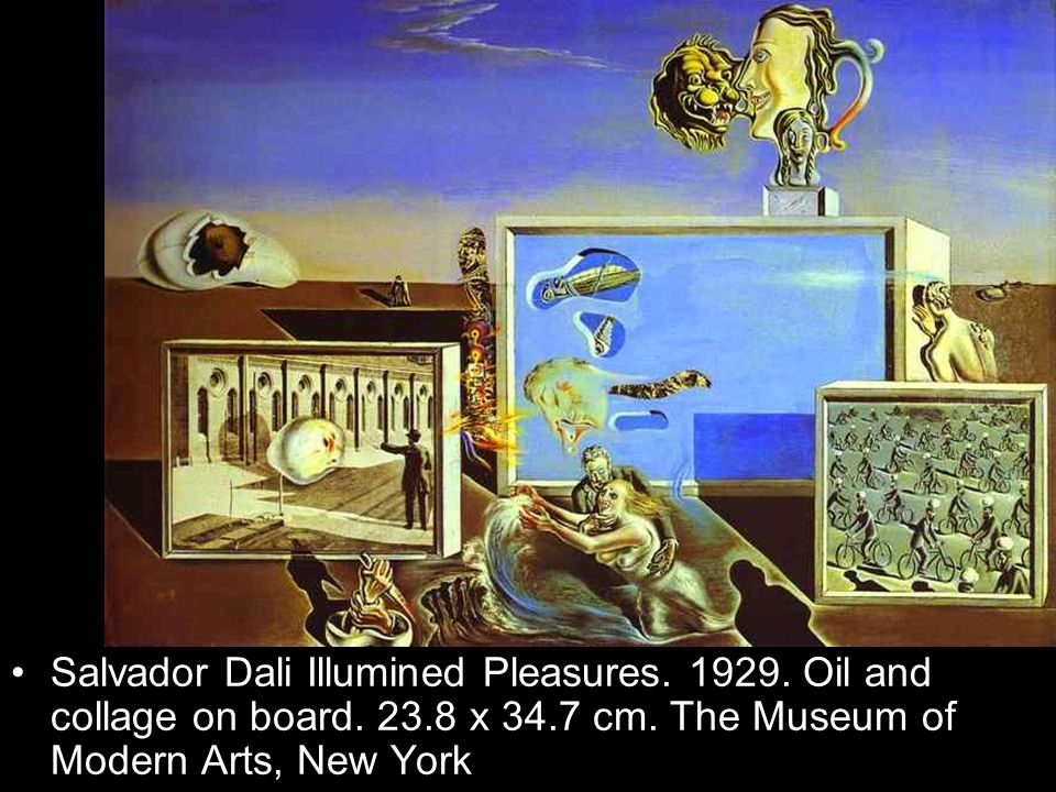Salvador Dali Illumined Pleasures. 1929. Oil and collage on board. 23.8 x 34.7 cm. The Museum of Modern Arts, New York