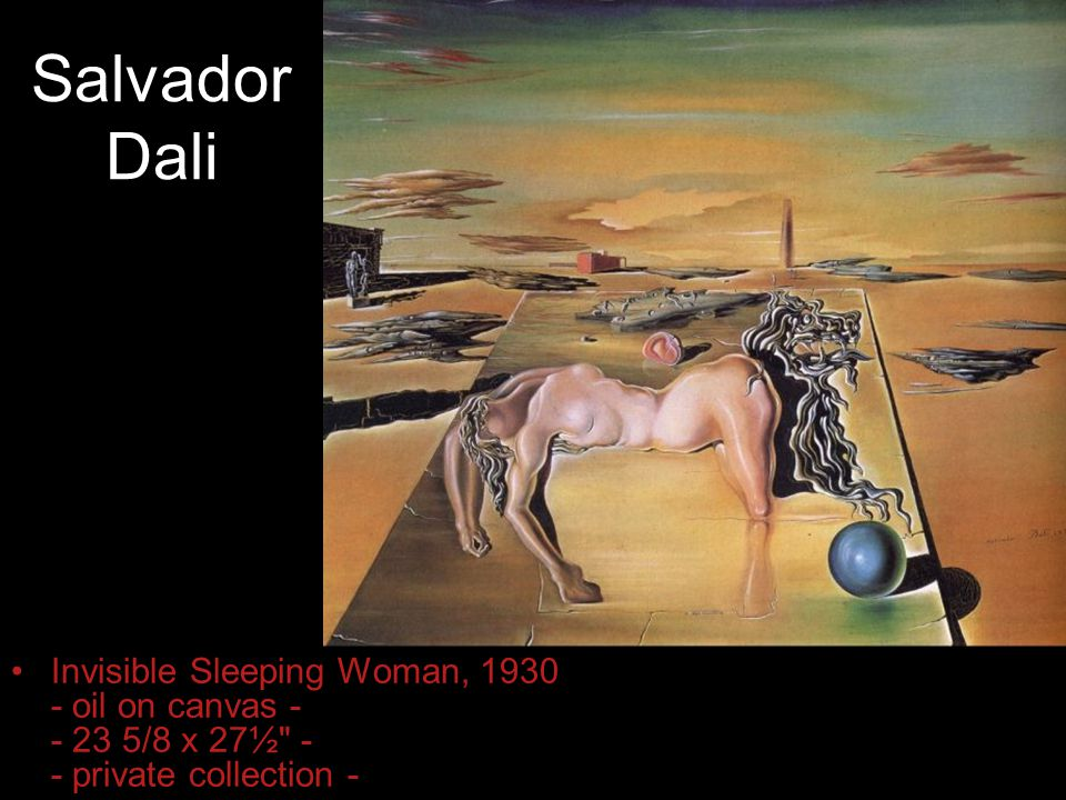 Salvador Dali Invisible Sleeping Woman, 1930 - oil on canvas - - 23 5/8 x 27½