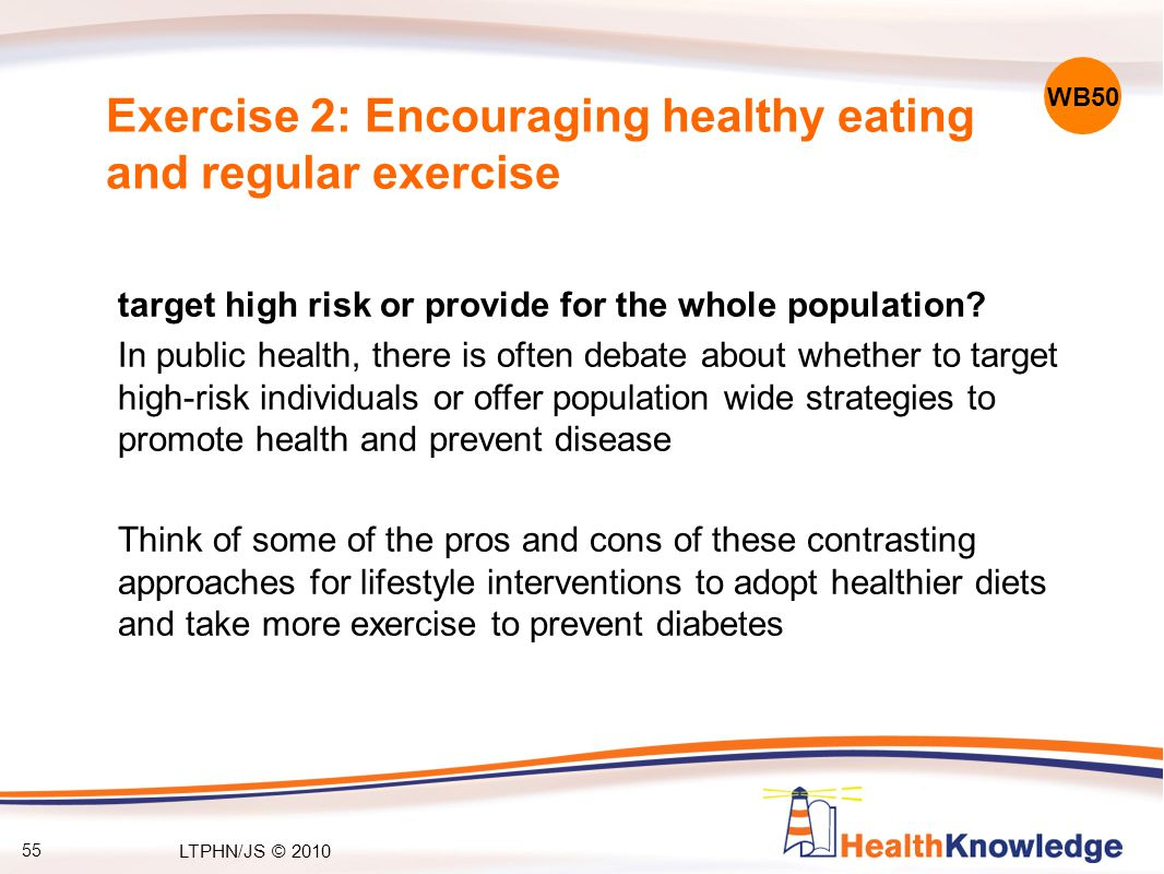 55 target high risk or provide for the whole population.