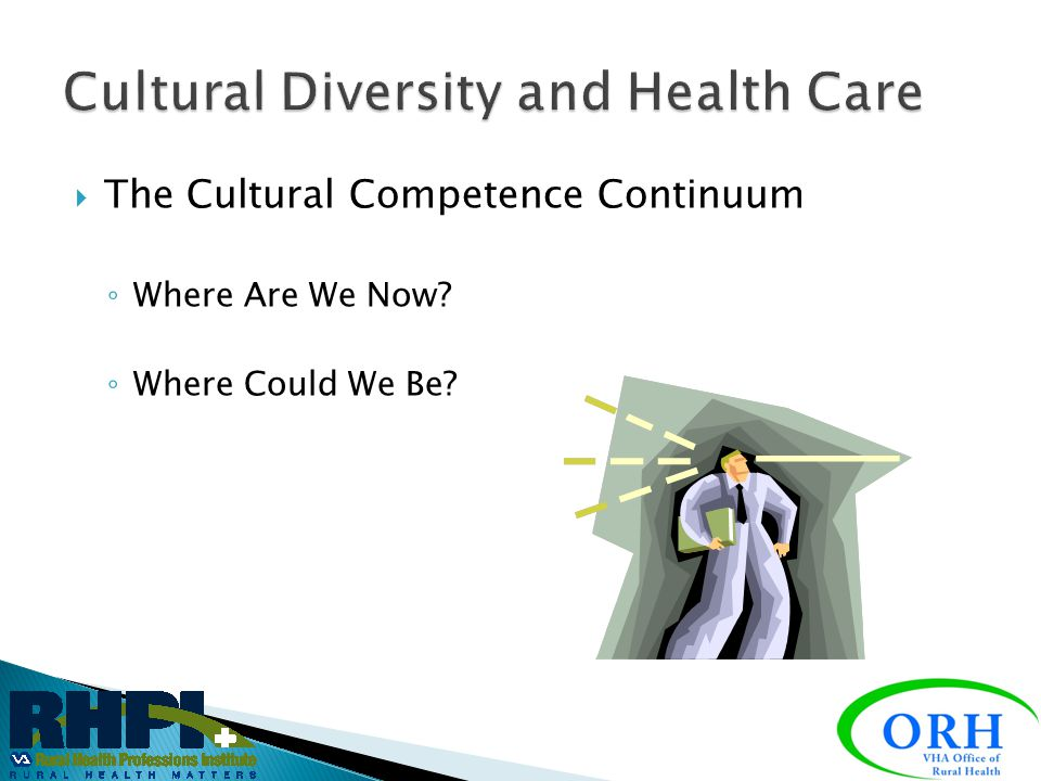  CULTURAL COMPETENCY acknowledges that, while people develop a more or less automatic depth of understanding of the subject positions and cultures in