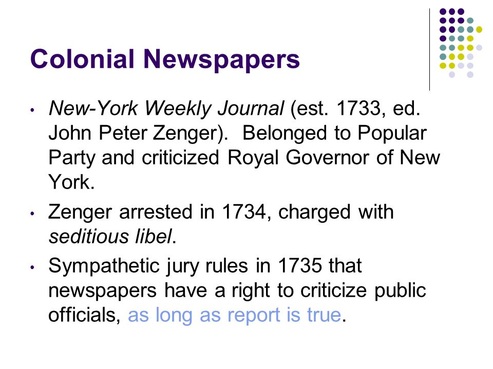 Colonial Newspapers New-York Weekly Journal (est. 1733, ed.
