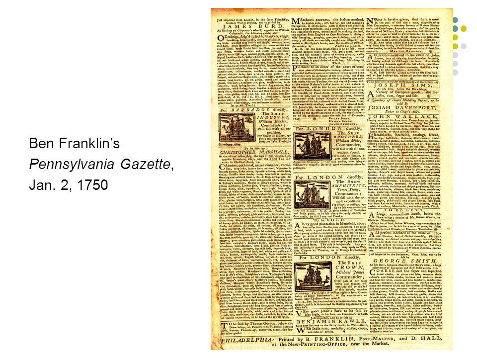 Ben Franklin's Pennsylvania Gazette, Jan. 2, 1750