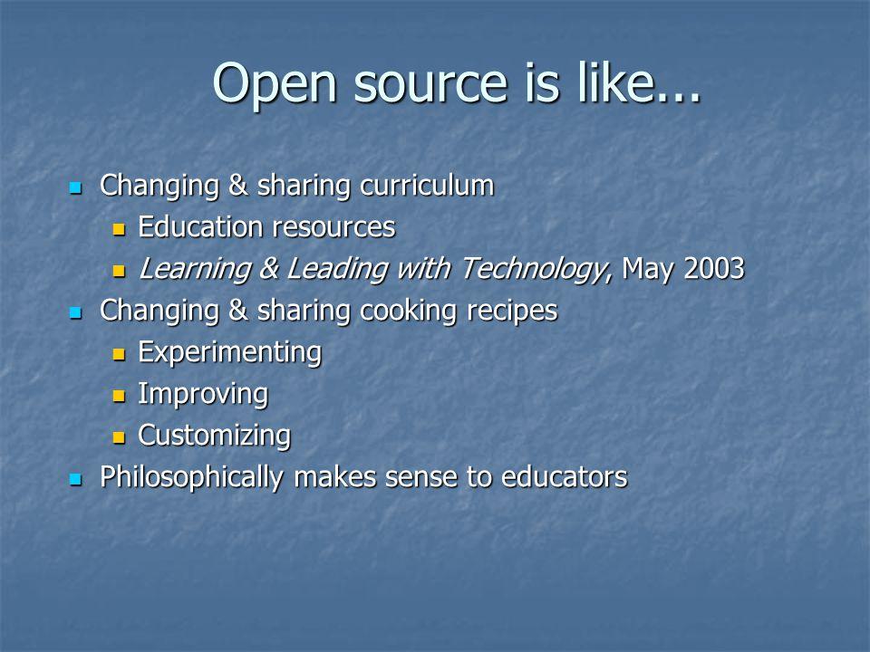 Open source is like...