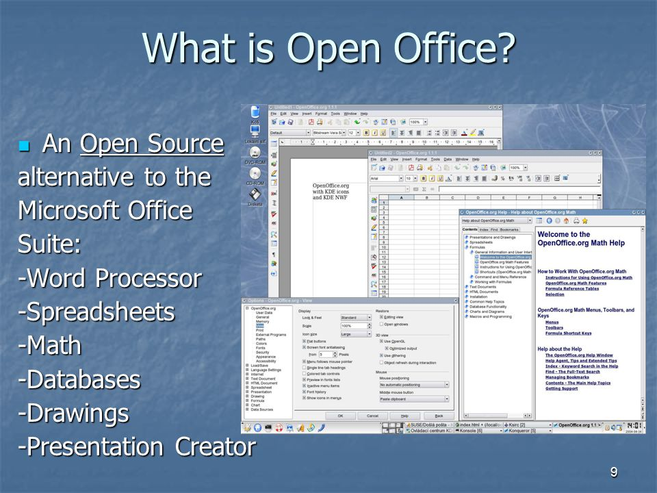 9 What is Open Office.