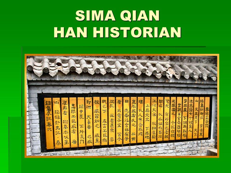SIMA QIAN HAN HISTORIAN