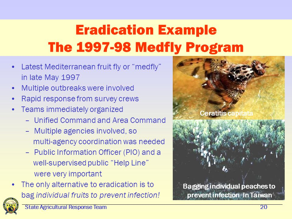 State Agricultural Response Team19 Emergency Responses Eradication vs.