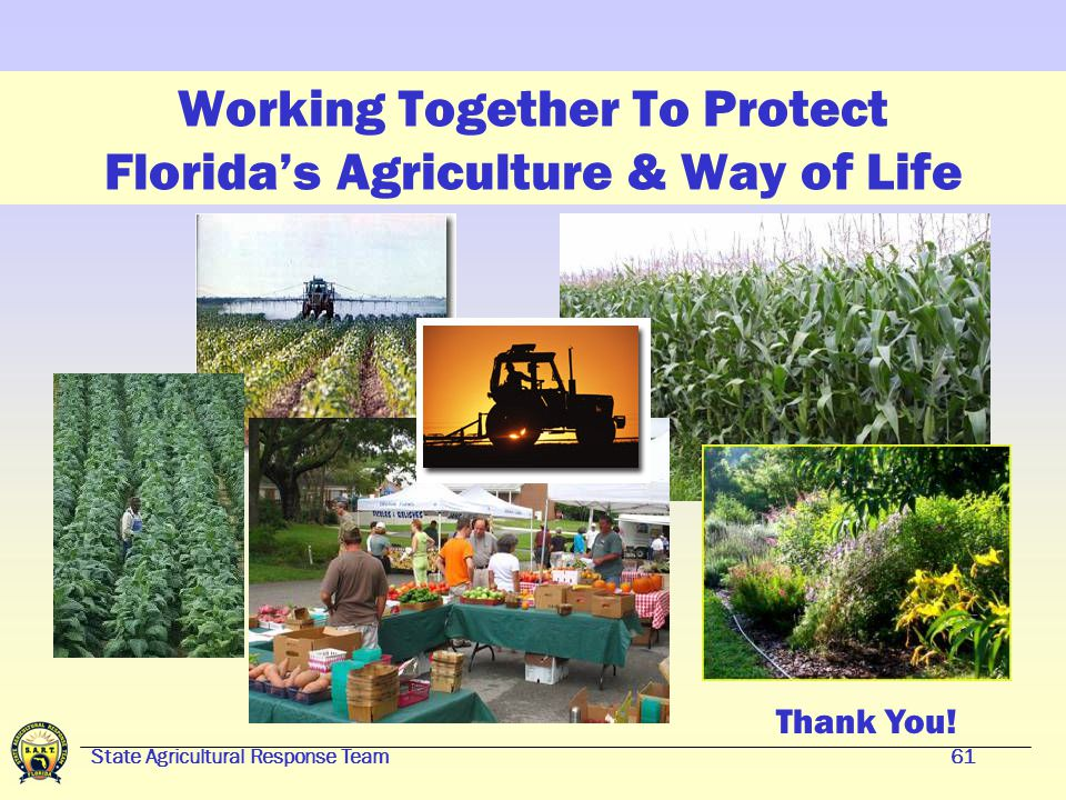 State Agricultural Response Team60 Florida and The World
