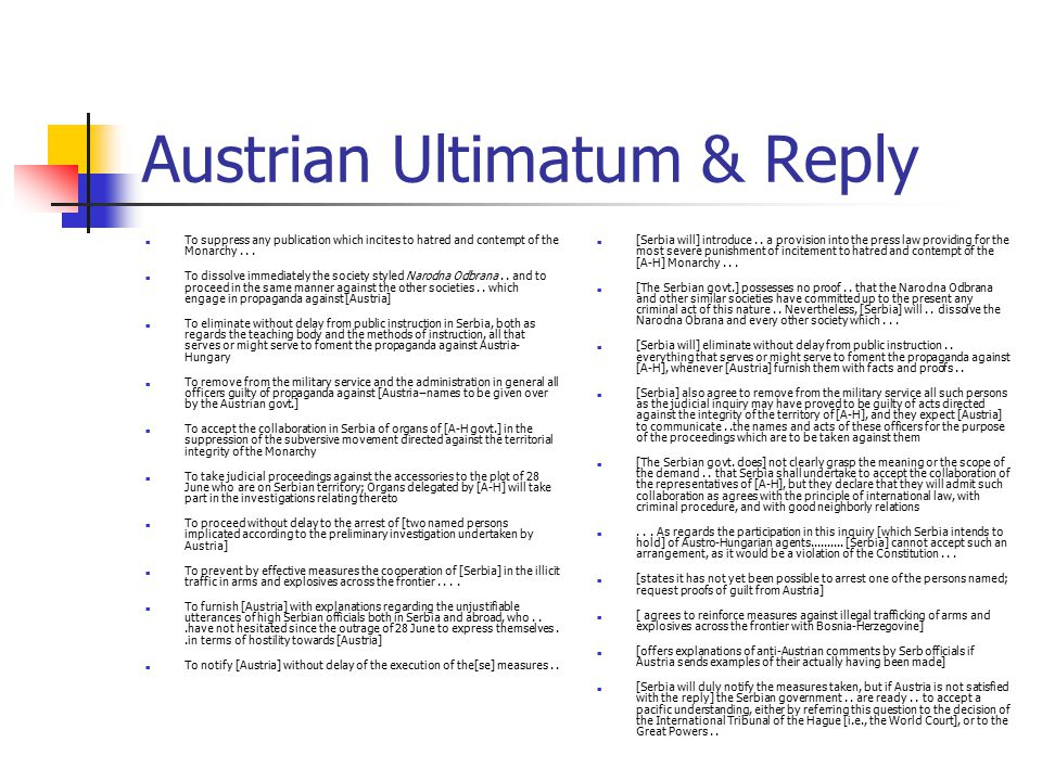 Austrian Ultimatum & Reply To suppress any publication which incites to hatred and contempt of the Monarchy...