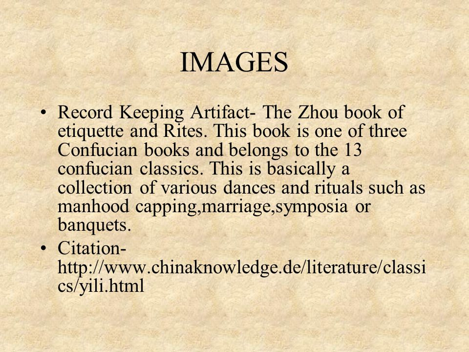 IMAGES Record Keeping Artifact- The Zhou book of etiquette and Rites.