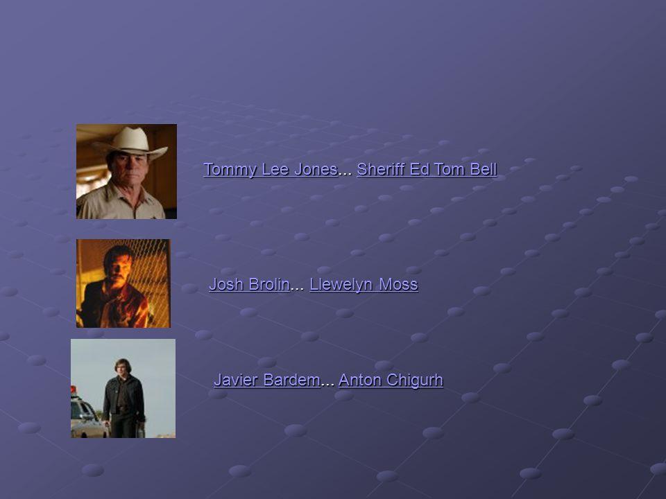 Tommy Lee JonesTommy Lee Jones...