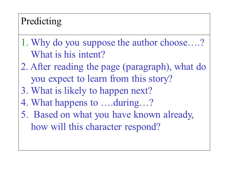 Predicting 1.Why do you suppose the author choose…..