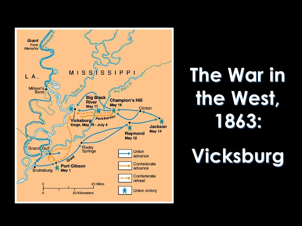The War in the West, 1863: Vicksburg Vicksburg